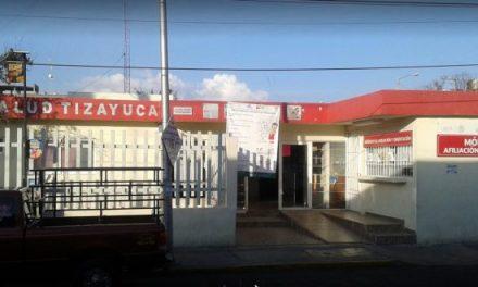 Califican como 'nefasto' el servicio del Centro de Salud de Tizayuca