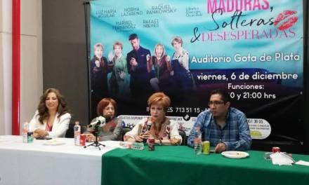 «Maduras, Solteras y Desesperadas» se presentarán en Pachuca