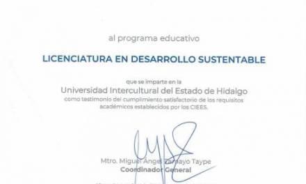 UICEH logró acreditar la licenciatura en Desarrollo Sustentable